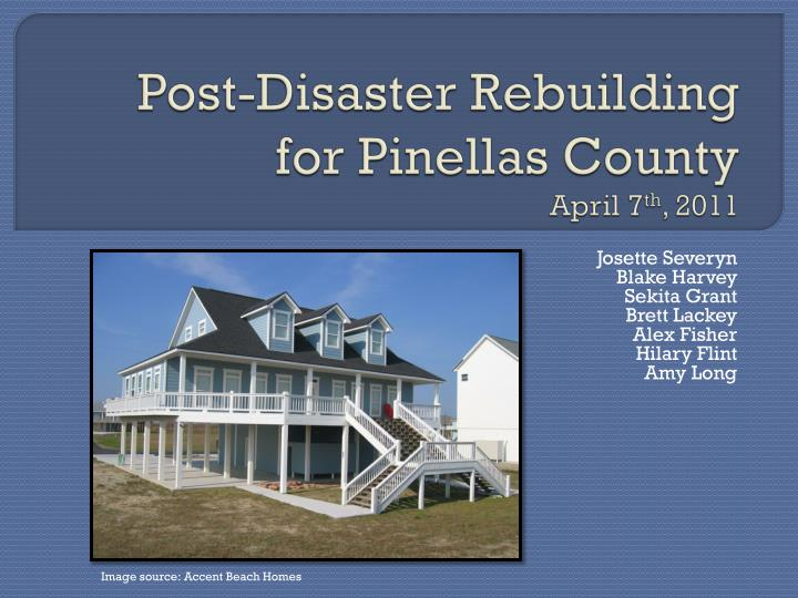 Post disaster rebuilding for pinellas county april 7 th 2011