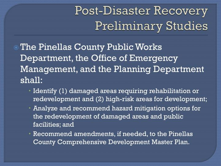 Post-Disaster Recovery Preliminary Studies