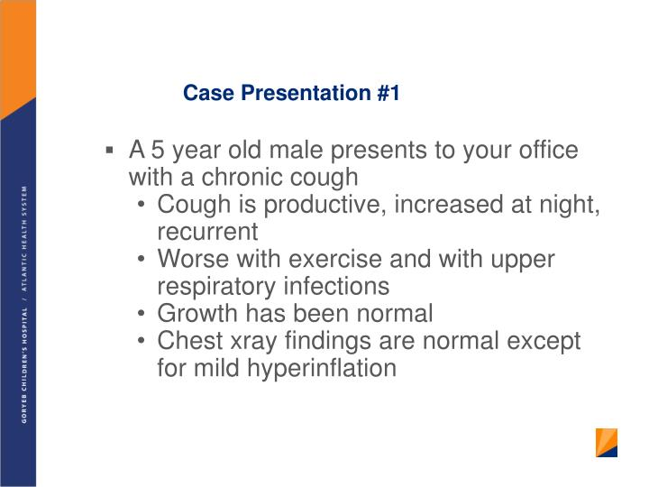 Case Presentation #1