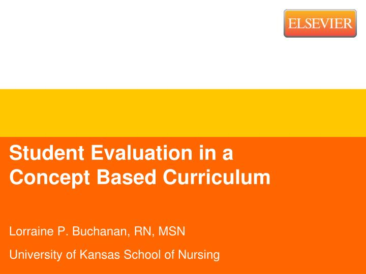 Student evaluation in a concept based curriculum