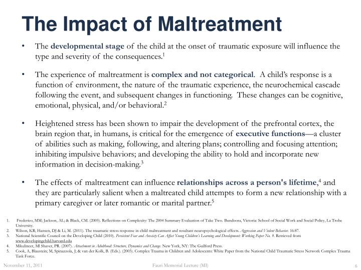 The Impact of Maltreatment