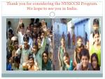 thank you for considering the nysiccsi program we hope to see you in india