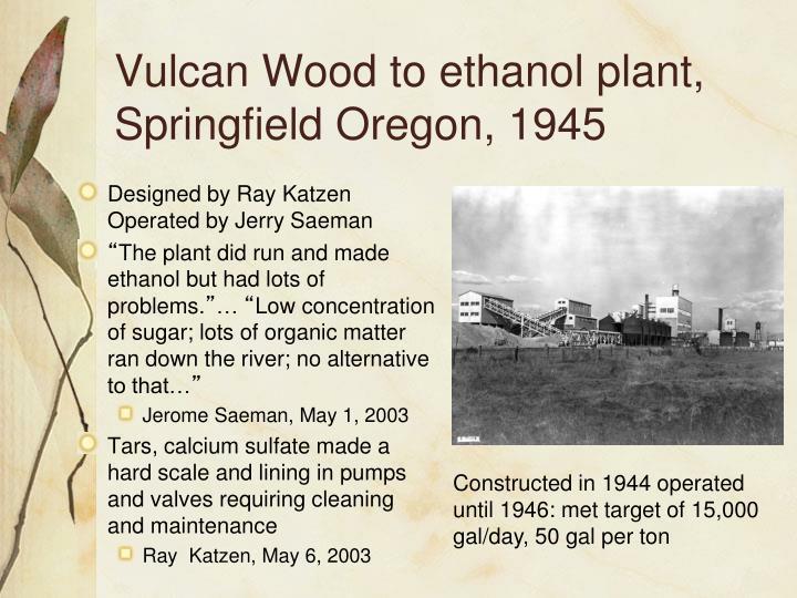 Vulcan Wood to ethanol plant, Springfield Oregon, 1945