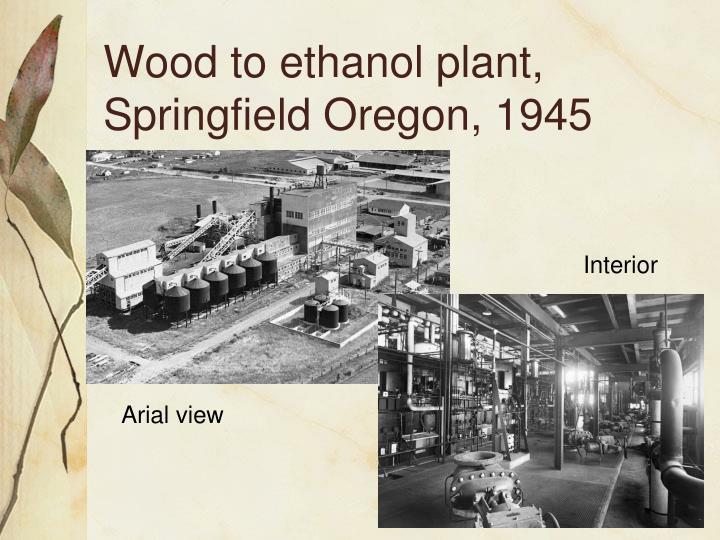 Wood to ethanol plant, Springfield Oregon, 1945