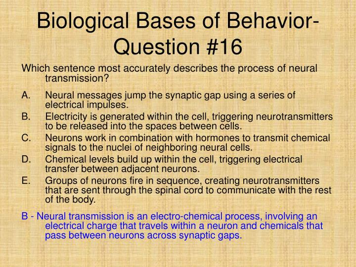 Biological Bases of Behavior- Question #16