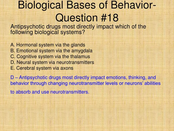 Biological Bases of Behavior- Question #18