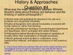 history approaches question 4