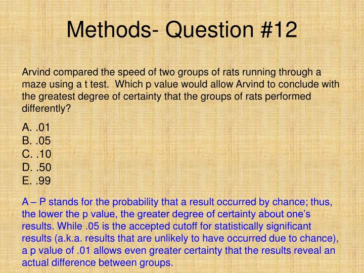 Methods- Question #12