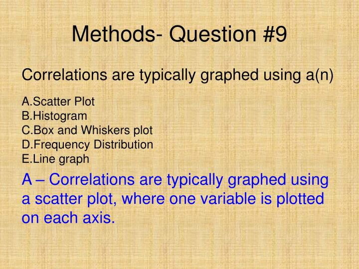 Methods- Question #9