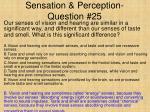 sensation perception question 25