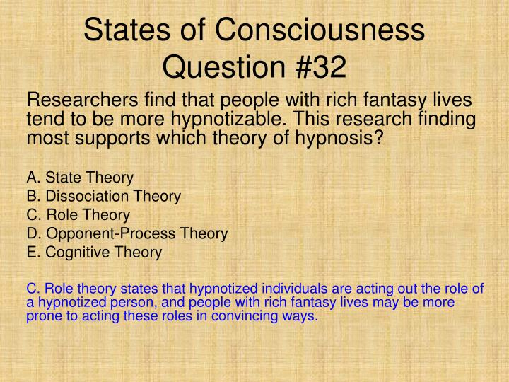 States of Consciousness Question #32