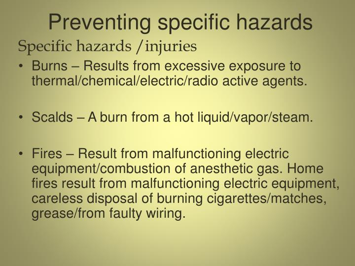 Preventing specific hazards