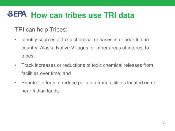 How can tribes use TRI data
