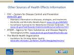 other sources of health effects information1