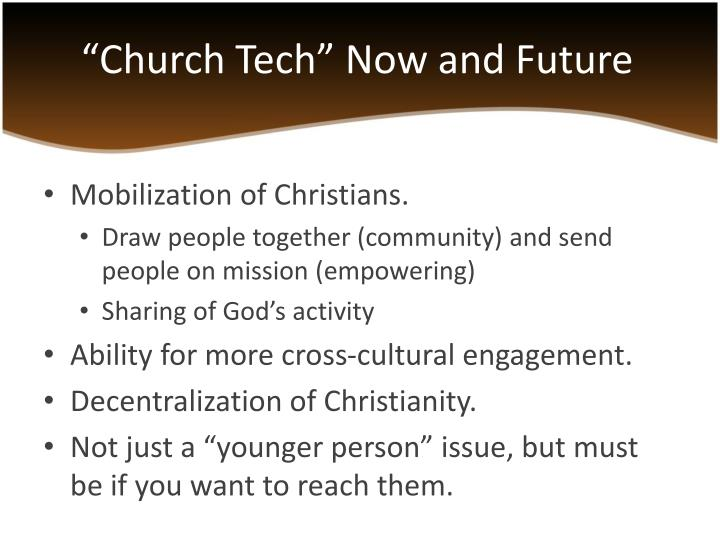 """Church Tech"" Now and Future"