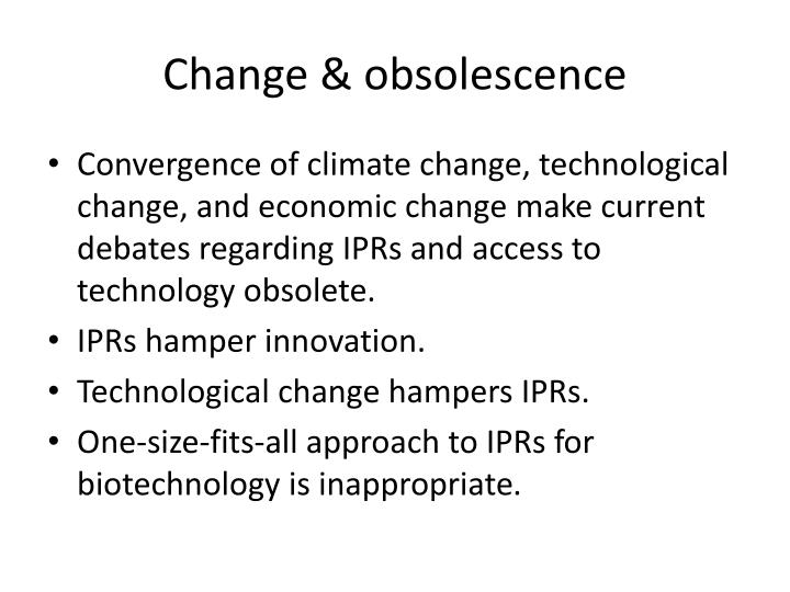 Change & obsolescence