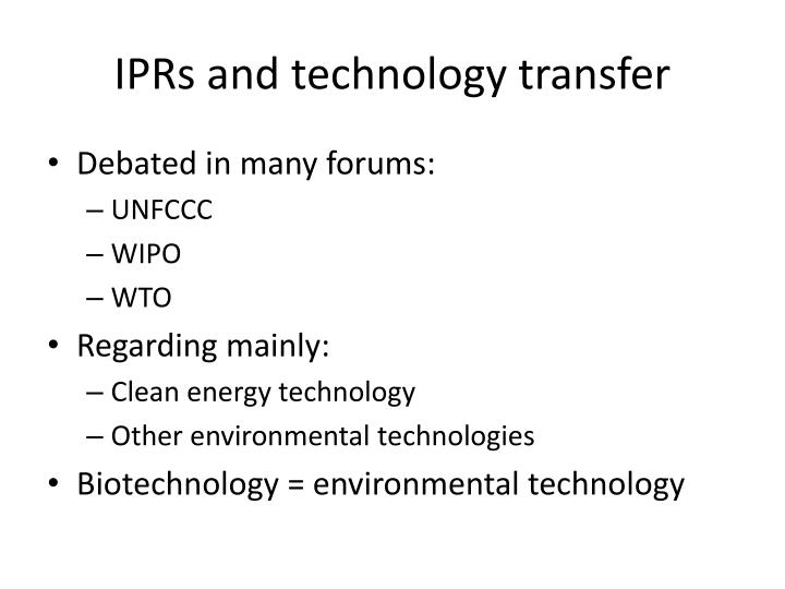 IPRs and technology transfer