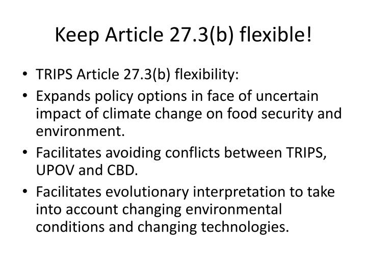 Keep Article 27.3(b) flexible!