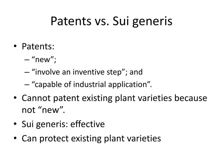 Patents vs. Sui generis