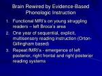 brain rewired by evidence based phonologic instruction