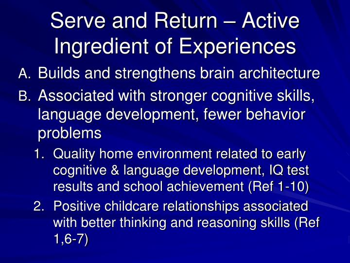 Serve and Return – Active Ingredient of Experiences