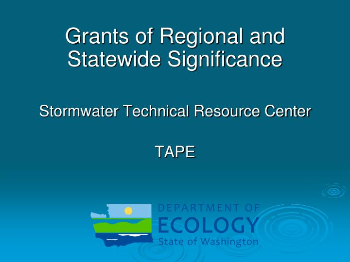 Grants of Regional and Statewide Significance