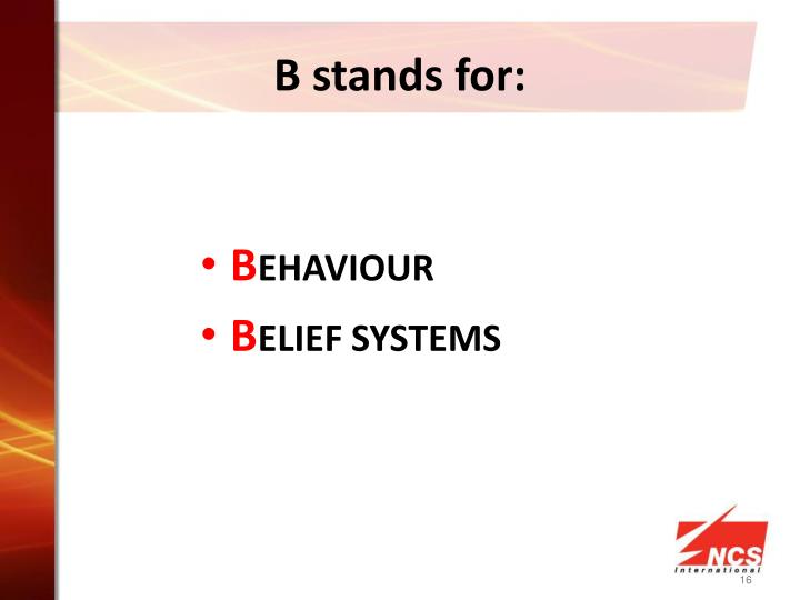 B stands for: