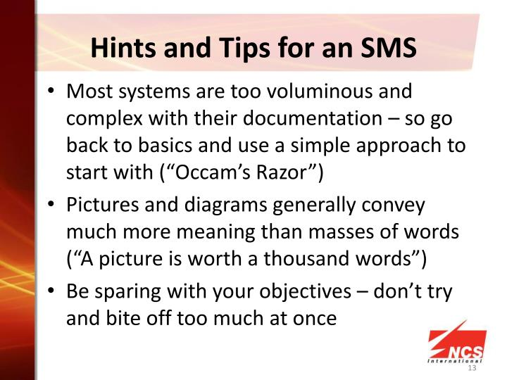Hints and Tips for an SMS