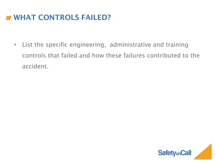 What controls failed?