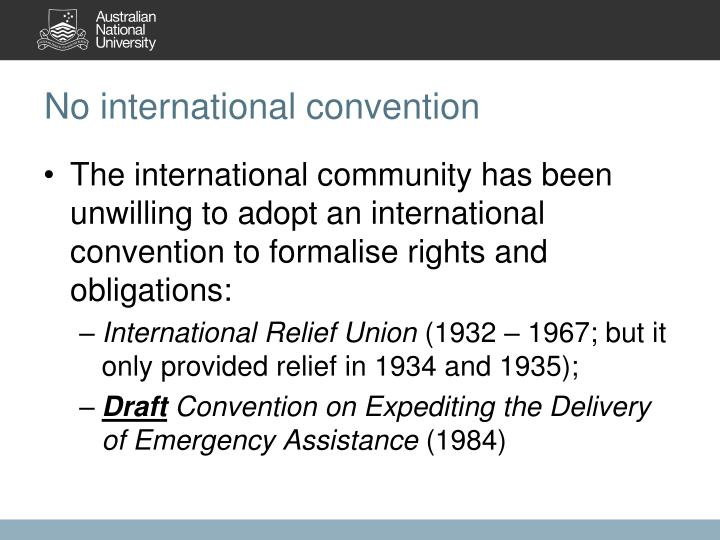 No international convention