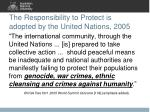 the responsibility to protect is adopted by the united nations 2005
