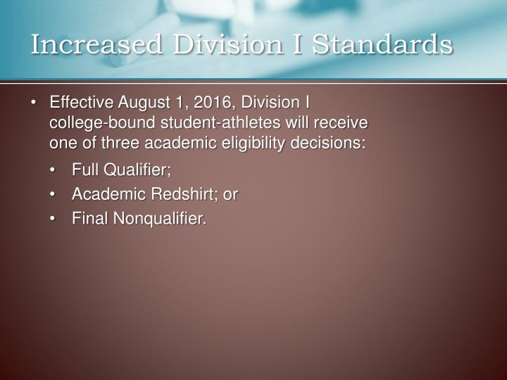 Increased Division I Standards