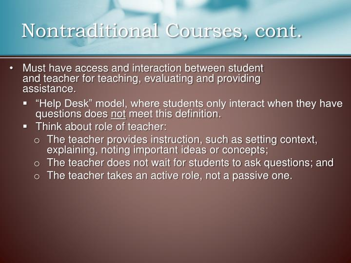 Nontraditional Courses, cont.