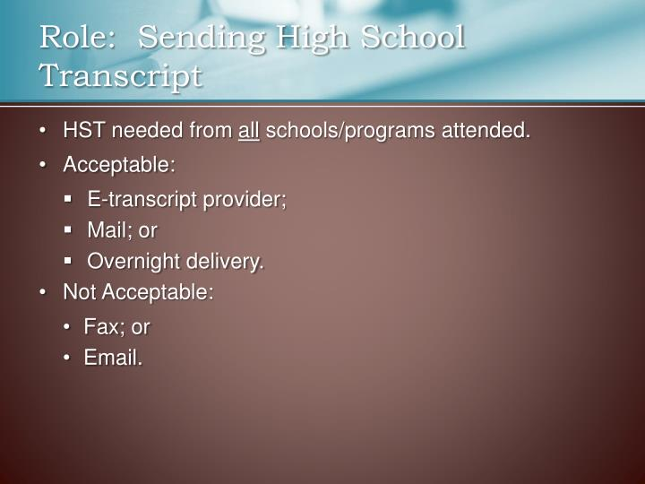 Role:  Sending High School Transcript