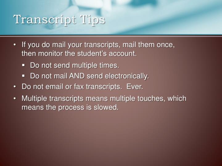 Transcript Tips