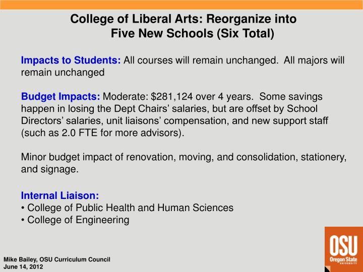 College of Liberal Arts: Reorganize into