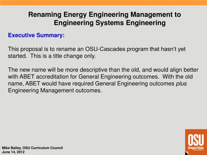 Renaming Energy Engineering Management to Engineering Systems Engineering