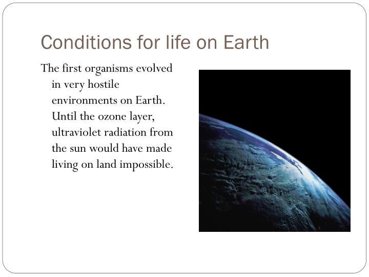 Conditions for life on Earth