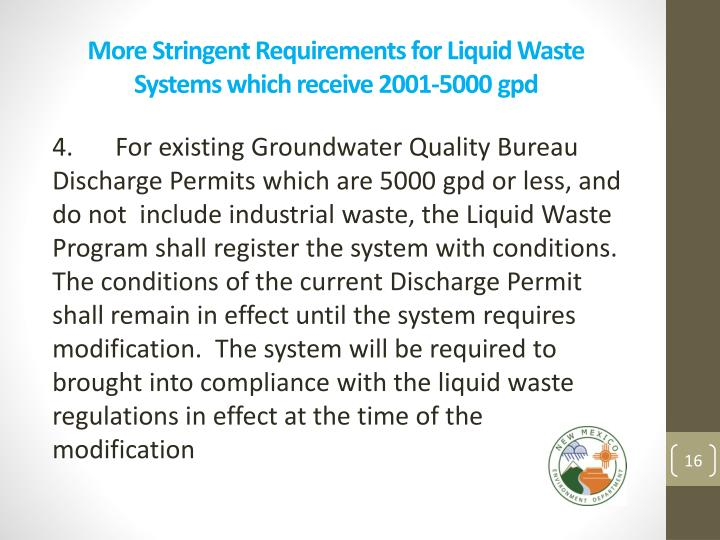 More Stringent Requirements for Liquid Waste Systems which receive 2001-5000
