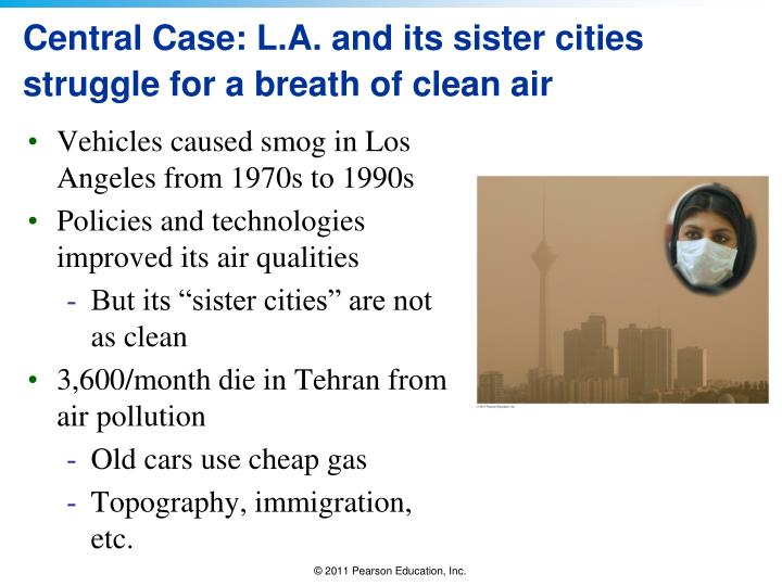 Central case l a and its sister cities struggle for a breath of clean air