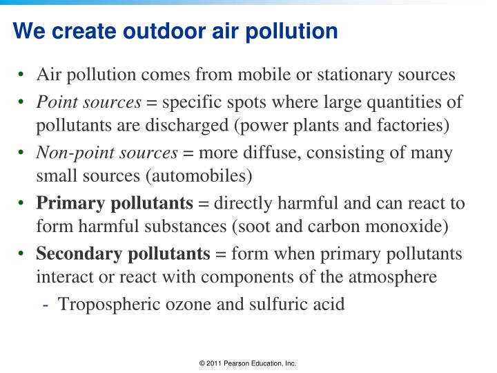 We create outdoor air pollution