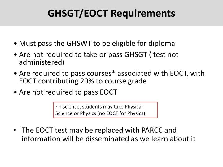 GHSGT/EOCT Requirements