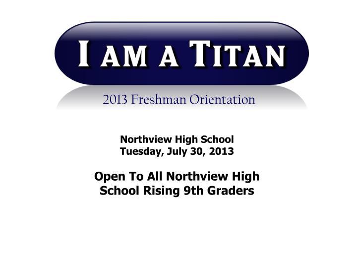 2013 Freshman Orientation