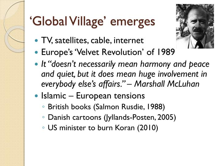 'Global Village' emerges