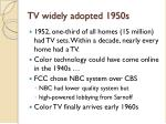 tv widely adopted 1950s