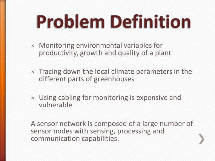 Monitoring environmental variables for productivity, growth and quality of a plant