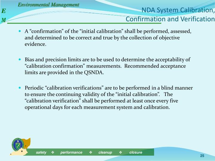 NDA System Calibration, Confirmation and Verification