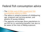 federal fish consumption advice