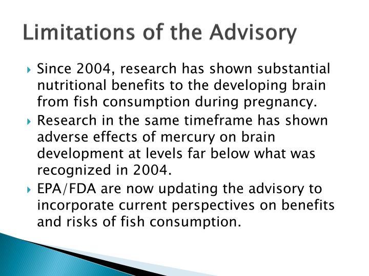 Limitations of the Advisory
