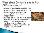 what about contaminants in fish oil supplements1
